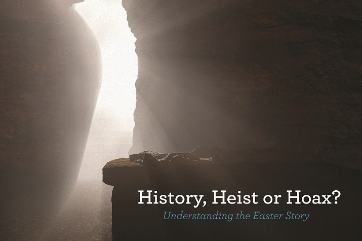 History, Heist or Hoax - Easter Story (Rich)