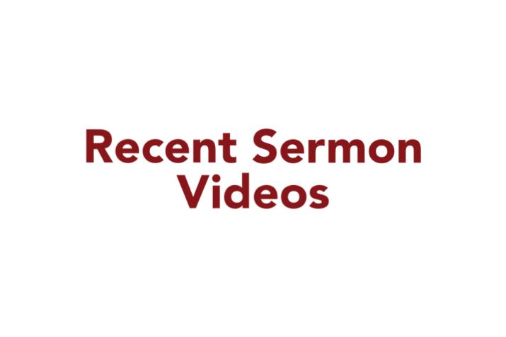 Recent Sermon Videos