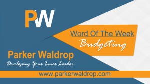 Budgeting – Word of the Week – Day 1