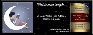 A Bear Walks Into A Bar By Eden Winters