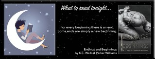 Endings and Beginnings By K.C. Wells & Parker Williams