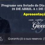 Pacote Feriado Dia do Trabalho com cantor GIOVANI
