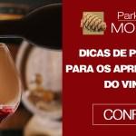 Vinho – Dicas de passeios para os apreciadores do vinho.