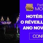 Hotéis para o Réveillon 2019 – Ano Novo em SP