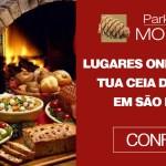 Lugares onde passar tua ceia de Natal em São Paulo