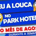 😱Promoção mês de Agosto – Deu a louca no hotel 😜
