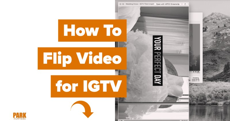 How to Flip Video for IGTV
