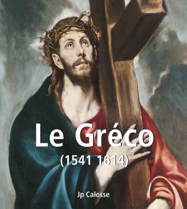 Le Gréco (1541 1614)
