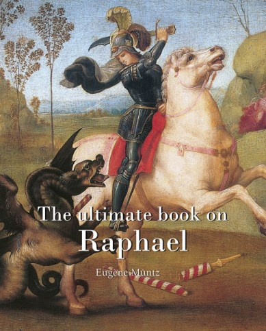 The ultimate book on Raphael