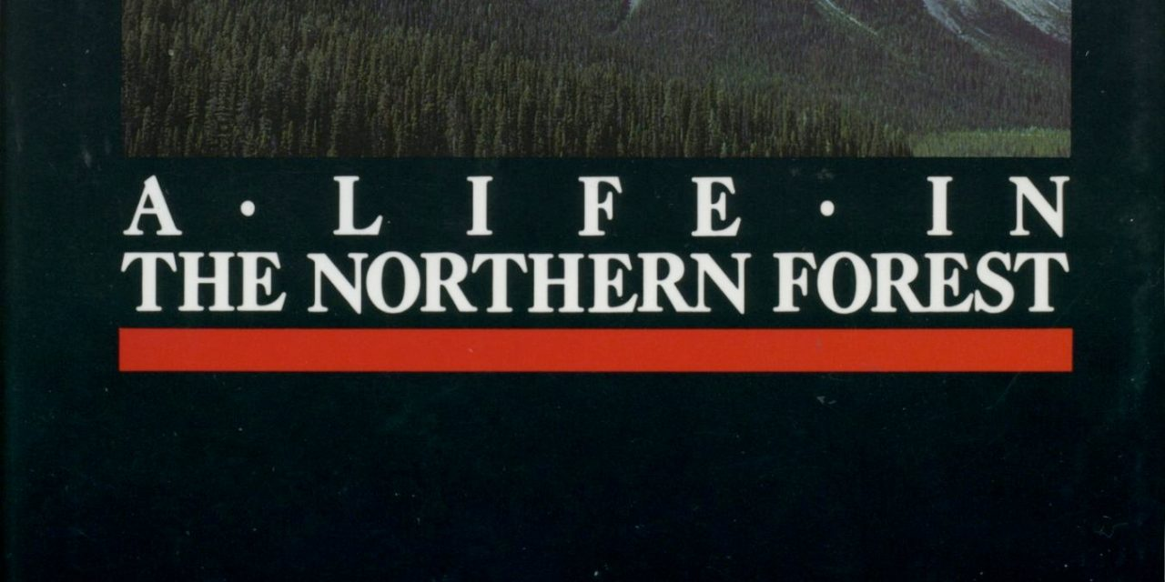 Beating Around the Bush: A Life in the Northern Forest, by Wilf Taylor and Alan Fry
