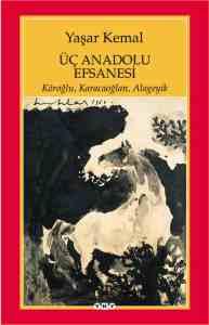 Üç Anadolu Efsanesi Kitabı