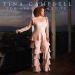 Tina Campbell Too Hard Not To