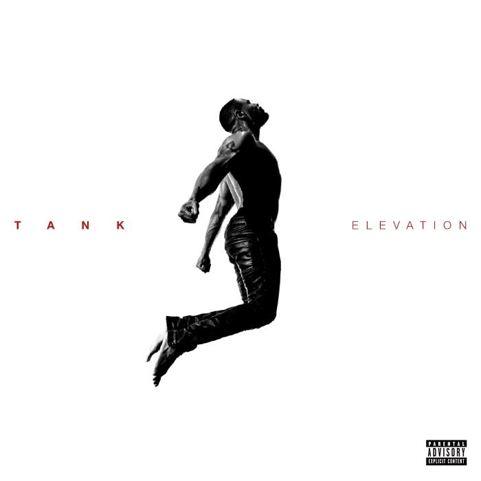 [STREAM] Tank Shares Highly Anticipated 'Elevation' Album
