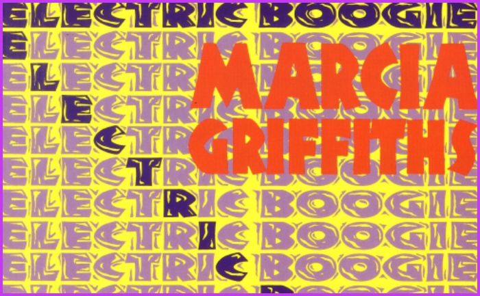 """The Original Dance Craze Classic Revisited:  """"Electric Boogie"""" by Marcia Griffiths"""