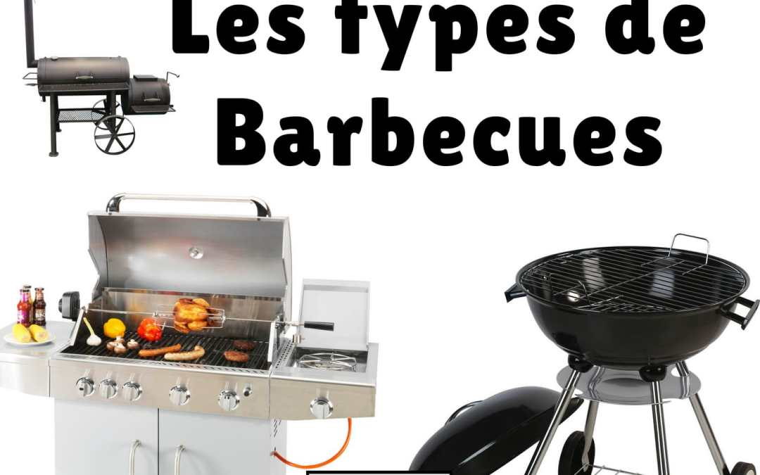 Episode 87 : Les types de Barbecues