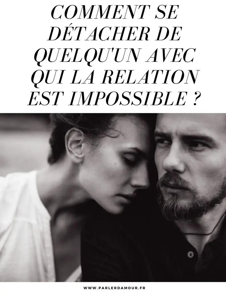 Comment Oublier Un Amour Impossible : comment, oublier, amour, impossible, Comment, Détacher, Quelqu'un, Relation, Impossible, Parler, D'Amour
