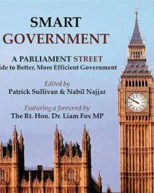 Smart Goverment: A Parliament Street Guide to Better More Efficient Government