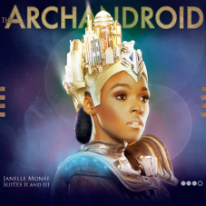 Janelle Monáe - The ArchAndroid (FanMade Album Cover) Made by Creat1ve
