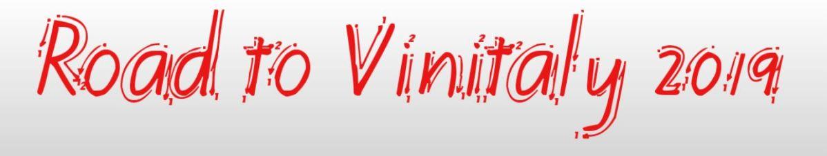 Road to Vinitaly 2019. Prima parte.