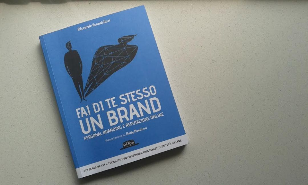 leggere Fai di te stesso un brand di Riccardo Scandellari