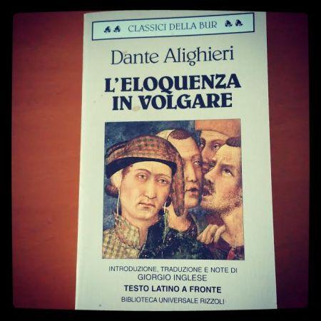L'eloquenza in volgare_Dante Alighieri_Classici Bur