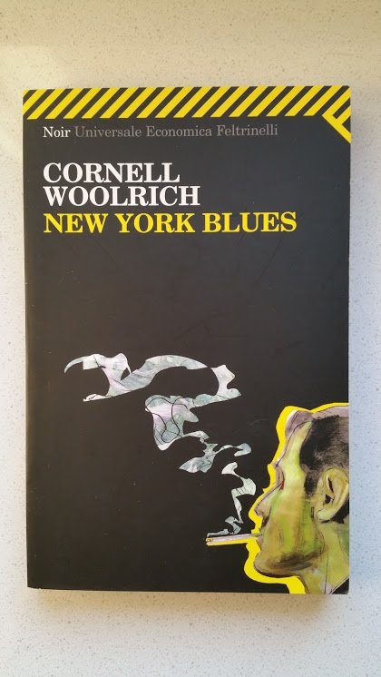 New York Blues di Cornell Woolrich