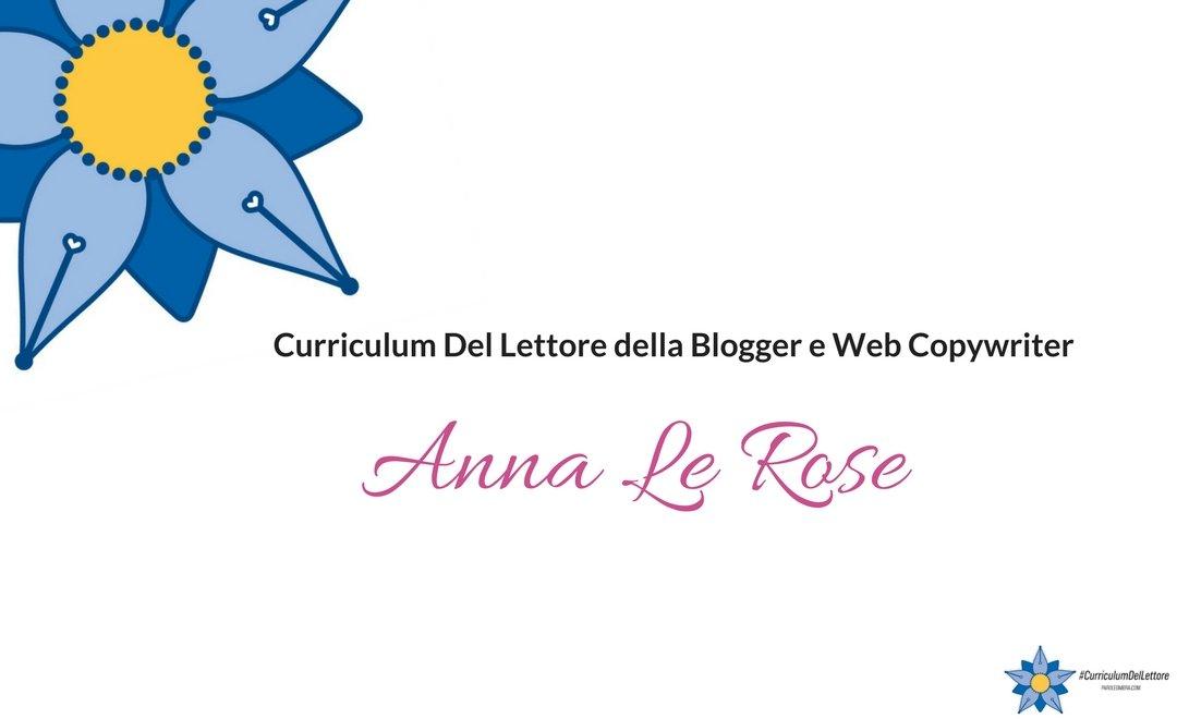 Curriculum del lettore di Anna Le Rose e il libro di Carla Signoris