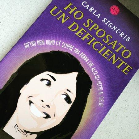 Ho sposato un deficiente_Carla Signoris