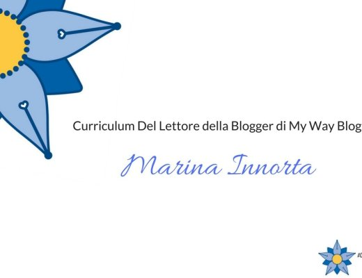 curriculum-del-lettore-di-marina-innorta-blogger-di-my-way-blog