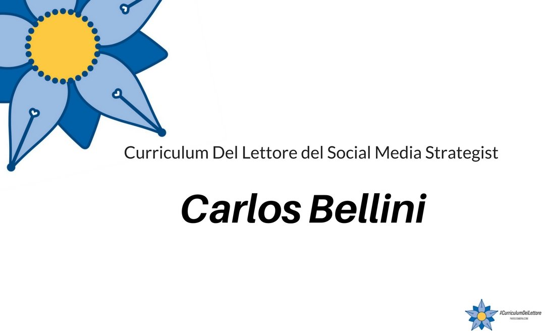 curriculum-del-lettore-di-carlos-bellini-social-media-strategist