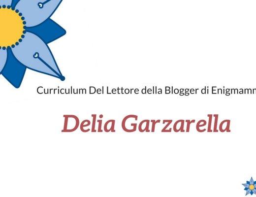 curriculum-del-lettore-di-delia-garzarella-blogger-di-enigmamma