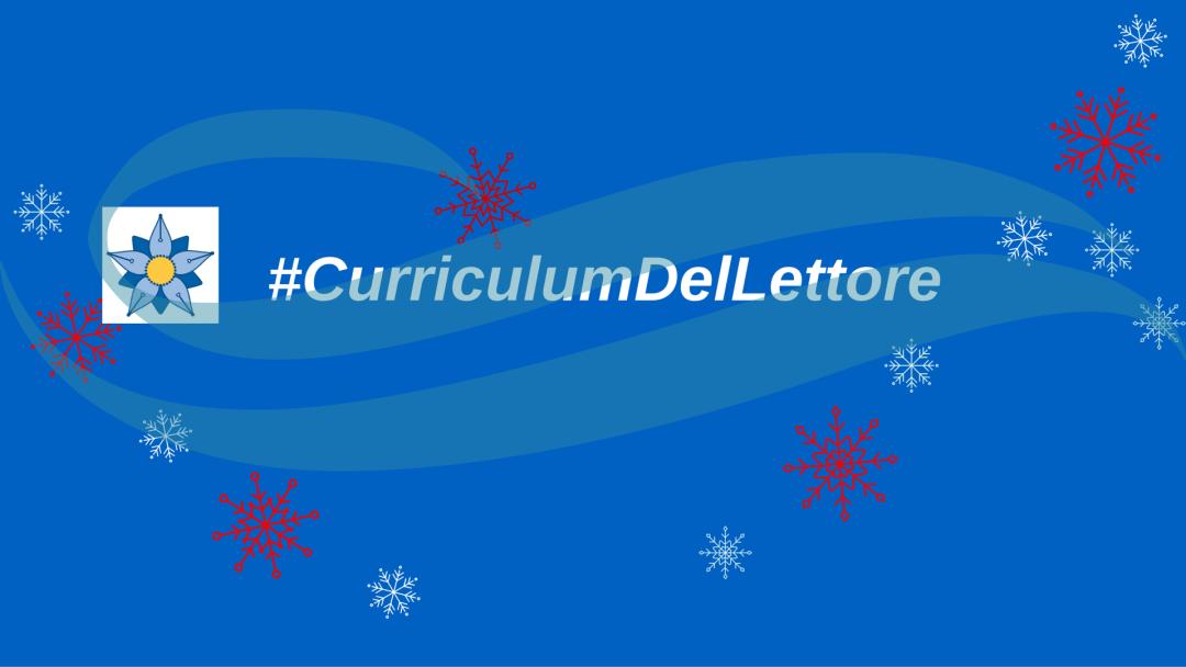 #CurriculumDelLettore e bilancio finale, tra intoppi e novità