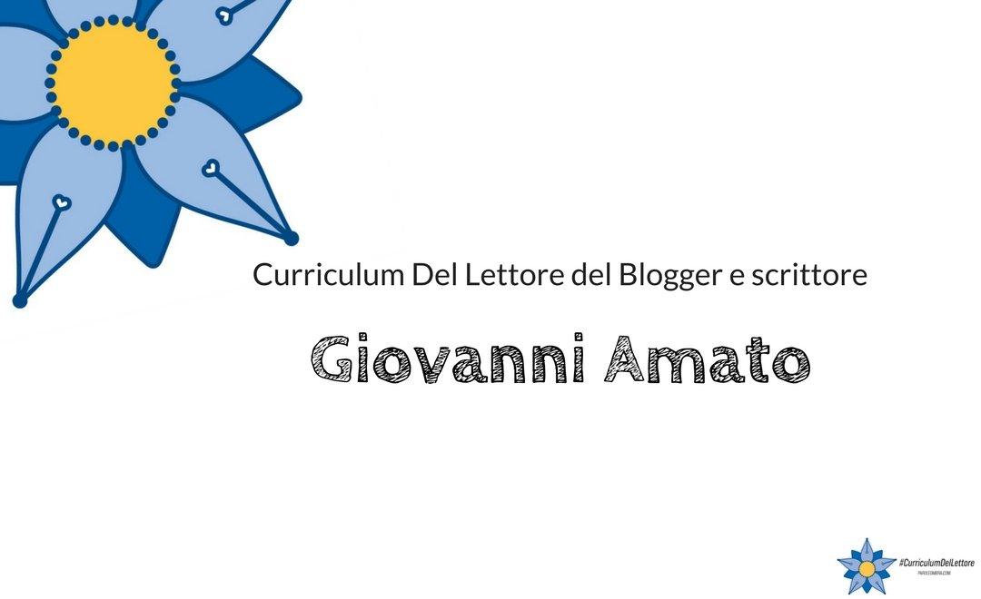curriculum-del-lettore-di-giovanni-amato-blogger-e-scrittore
