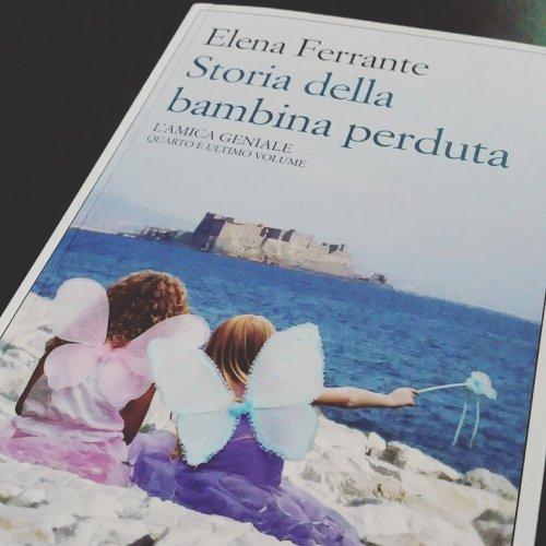 Elena Ferrante: Storia della bambina perduta