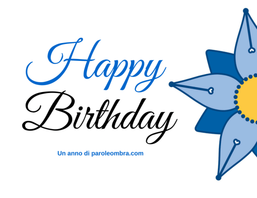 Happy Birthday: un anno di paroleombra