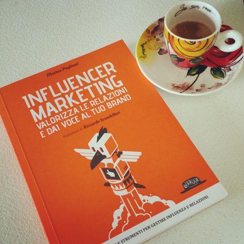 Influencer Marketing di Matteo Pogliani