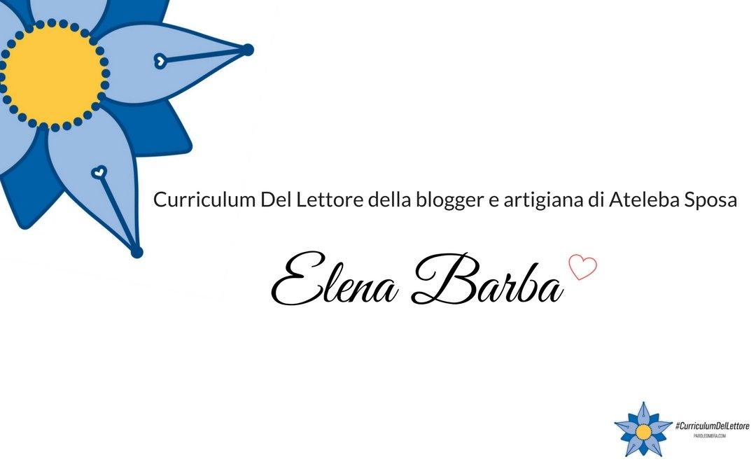 curriculum-del-lettore-di-elena-barba-blogger-e-artigiana-di-ateleba-sposa