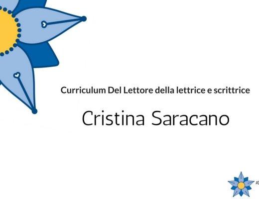 Curriculum del lettore di Cristina Saracano: lettrice e scrittrice