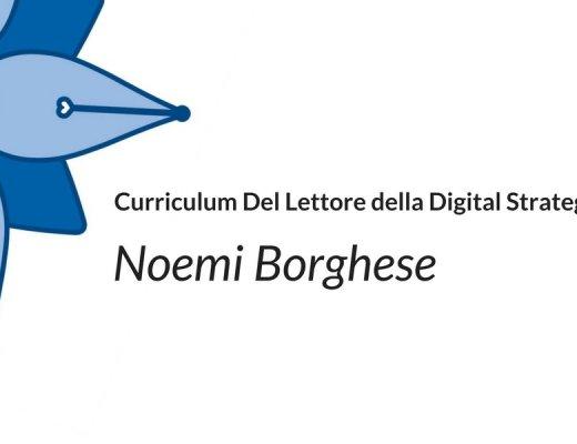 Curriculum Del Lettore della Digital Strategist Noemi Borghese