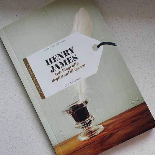 Henry-James-autobiografia-degli-anni-di-mezzo