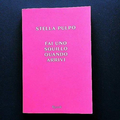 Fai uno squillo quando arrivi di Stella Pulpo