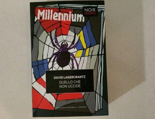Quello che non uccide di David Lagercrantz: il ritorno della Millennium Trilogy