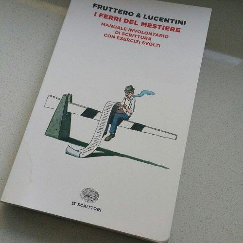 Fruttero, Lucentini e i ferri del mestiere di scrittore