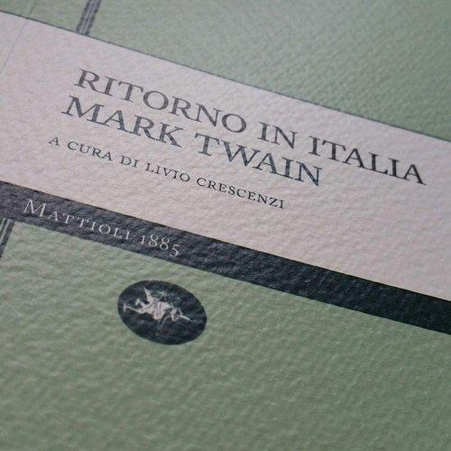 Ritorno in italia di mark twain appunti di viaggio e for Sinonimo di autore