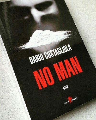 No Man, Dario Custagliola, Leone Editore
