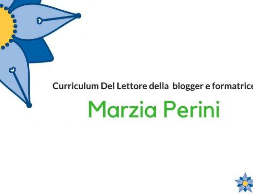 Curriculum Del Lettore di Marzia Perini: i libri di una blogger e formatrice