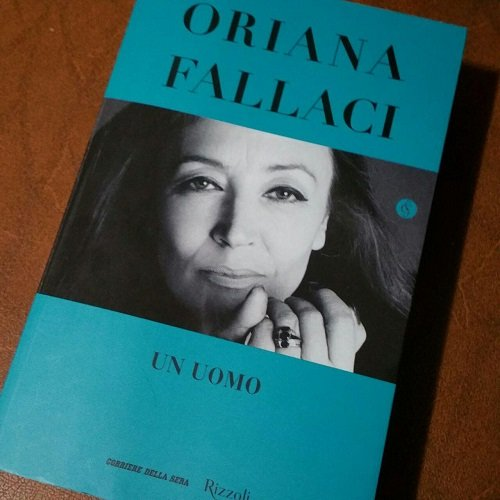 Leggere Un uomo di Oriana Fallaci