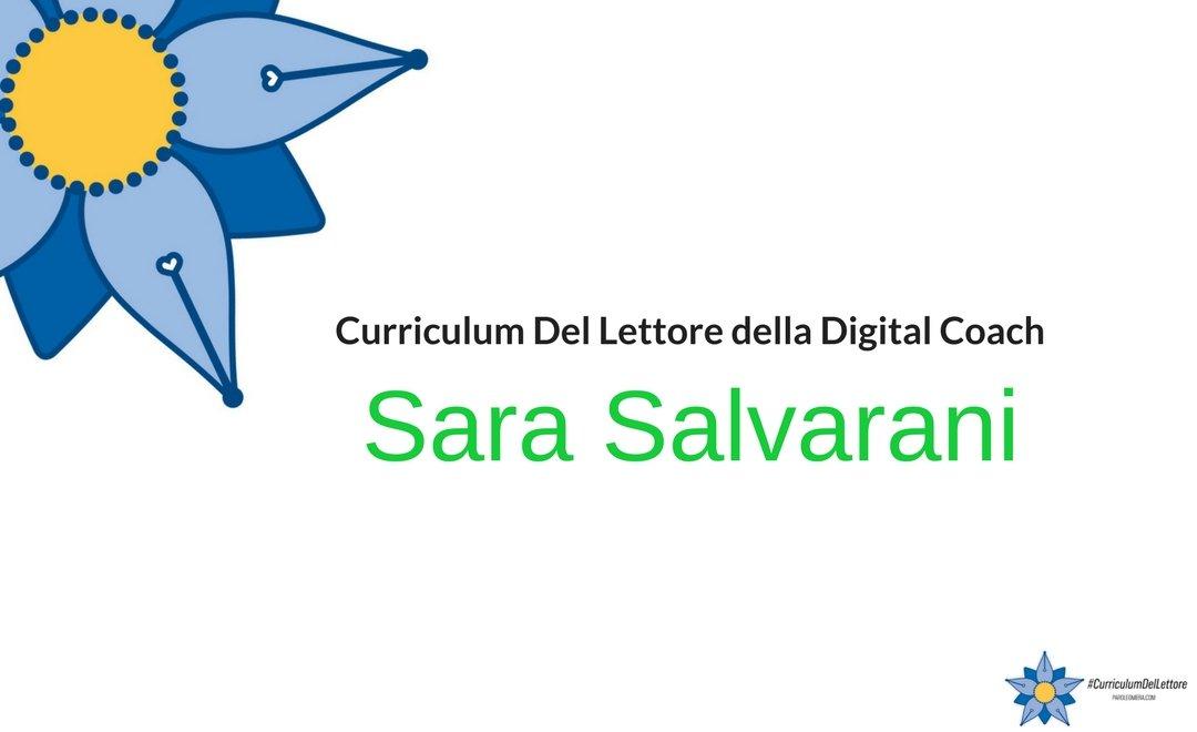 Curriculum Del Lettore di Sara Salvarani: libri e letture di una Digital Coach