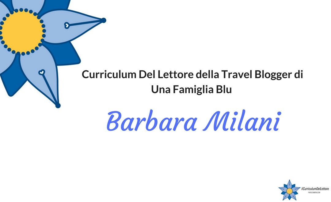 Curriculum Del Lettore di Barbara Milani: libri e letture di Una famiglia blu