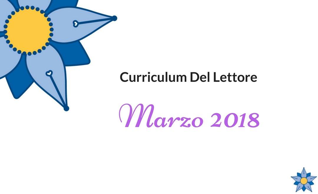 Curriculum Del Lettore marzo 2018: libri e letture tra magia e realtà